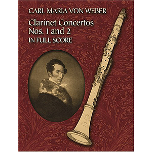 Weber - Clarinet Concertos 1 &amp; 2