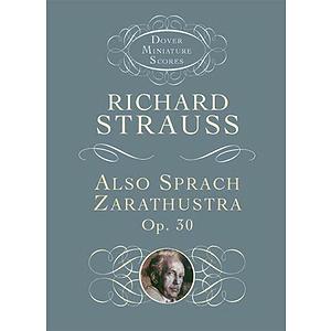 Also Sprach Zarathustra, Op. 30 in Miniature Score