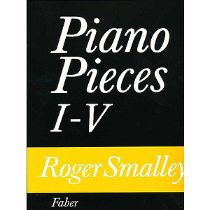 Smalley R /Piano Pieces I - V