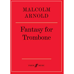 Arnold M /Fantasy for Trombone