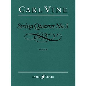 Vine C /String Quartet 3 (Score)