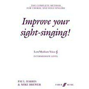 Improve Your Sight-Singing! Intermediate Low/Medium Treble