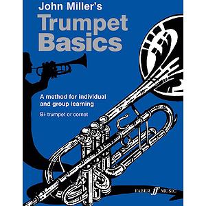 Miller J /Trumpet Basics Pupil Bk