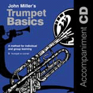 Miller J /Trumpet Basics CD Accomp