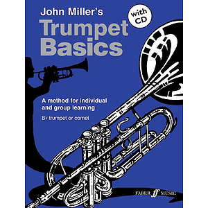 Miller J /Trumpet Basics with CD