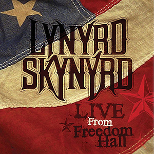 Lynyrd Skynyrd: Live from Freedom Hall (DVD)