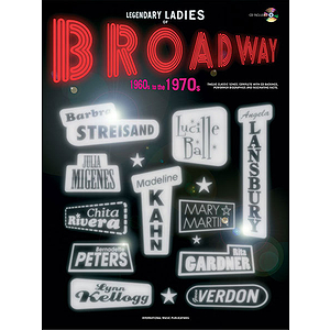 Legendary Ladies of Broadway: 1960S To the 1970S - Book & CD