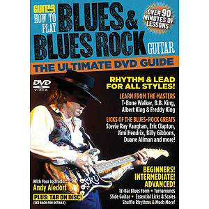 Guitar World: How to Play Blues &amp; Blues Rock Guitar (DVD)