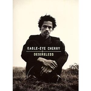 Eagle-Eye Cherry - Desireless