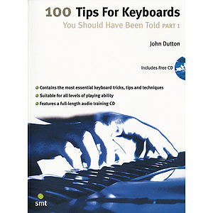 100 Tips for Keyboards You Should Have Been Told, Part 1 - Book & CD
