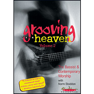Grooving for Heaven, Volume 2: The Bassist & Contemporary Worship (DVD)