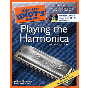 The Complete Idiot&#039;s Guide to Playing the Harmonica
