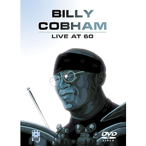 Billy Cobham: Live at 60 (DVD)