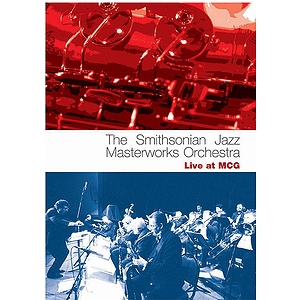 The Smithsonian Jazz Masterworks Orchestra: Live at MCG (DVD)