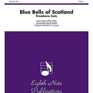 Blue Bells of Scotland (Trombone Solo Feature)