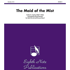 The Maid of the Mist (Solo Cornet and Concert Band)