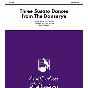 Three Susato Dances (from The Danserye)