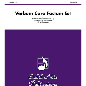 Verbum Caro Factum Est