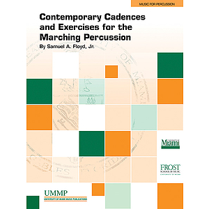 Contemporary Cadences and Exercises for the Marching Percussion