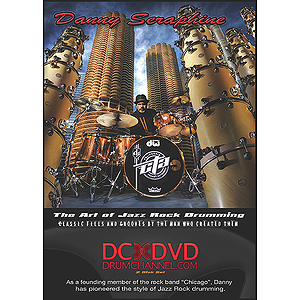 Danny Seraphine: The Art of Jazz Rock Drumming (DVD)