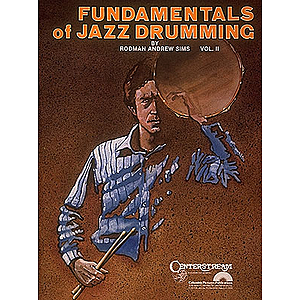 Fundamentals of Jazz Drumming Volume 2
