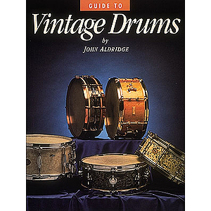 Guide to Vintage Drums