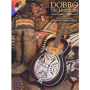 Dobro Techniques for Bluegrass and Country Music