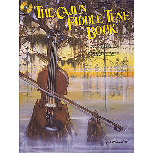 The Cajun Fiddle Tune Book