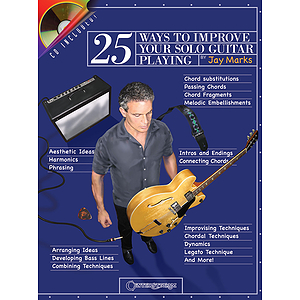 25 Ways to Improve Your Solo Guitar Playing