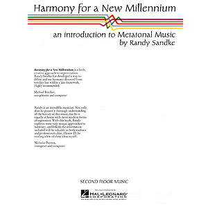 Harmony for a New Millennium