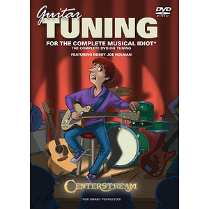 Guitar Tuning for the Complete Musical Idiot (DVD)