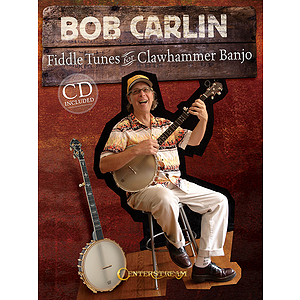 Bob Carlin - Fiddle Tunes for Clawhammer Banjo