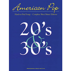 American Pop - 20s and 30s Hard to Find Songs