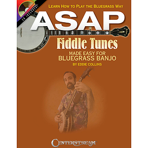 ASAP Fiddle Tunes Made Easy for Bluegrass Banjo