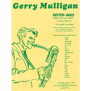 Gerry Mulligan - Sketch-Orks: Book 1