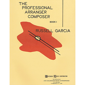 The Professional Arranger Composer - Book 1