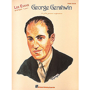 Lee Evans Arranges George Gershwin