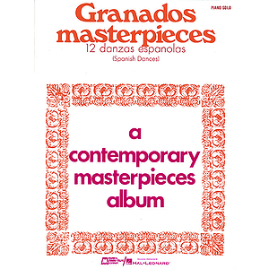 Masterpieces (12 Spanish Dances)