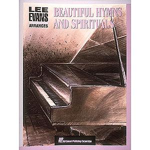 Lee Evans Arranges Beautiful Hymns and Spirituals