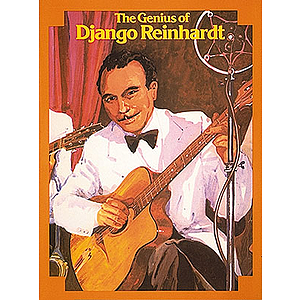 The Genius Of Django Reinhardt