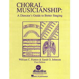 Choral Musicianship: A Director's Guide to Better Singing
