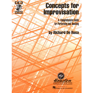 Concepts for Improvisation A Comprehensive Guide for Performing and Teaching