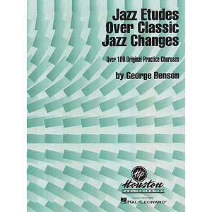 Jazz Etudes Over Classic Jazz Changes