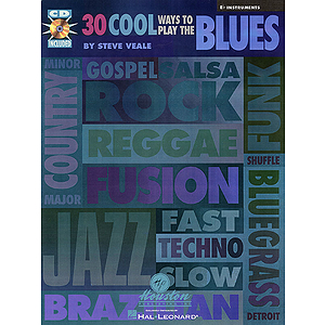 30 Cool Ways to Play the Blues