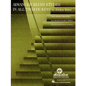 Advanced Blues Etudes in All Twelve Keys