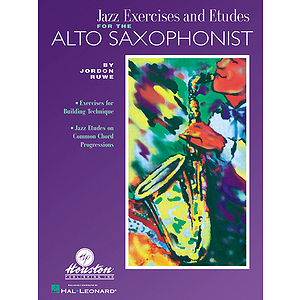 Jazz Exercises and Etudes for the Alto Saxophonist