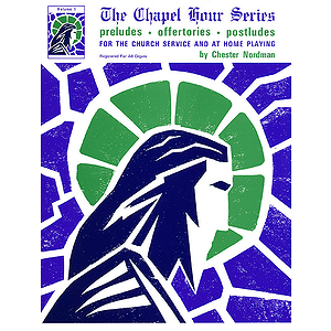 The Chapel Hour Series - Volume 1