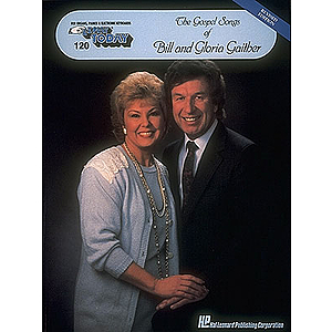 The Gospel of Bill and Gloria Gaither