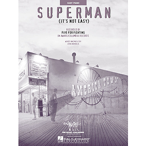 Superman (It's Not Easy)