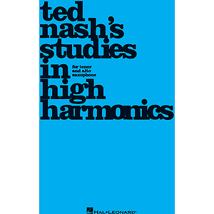 Ted Nash's Studies in High Harmonics